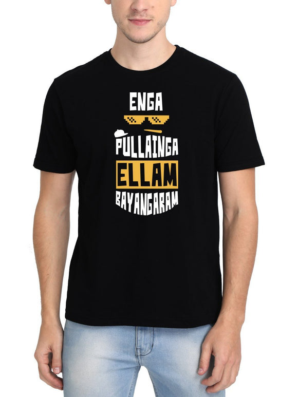 Enga Pullainga Ellam Bayangaram Men's Black Tamil Round Neck T-Shirt - Crazy Punch