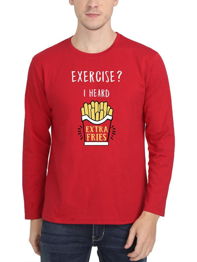Exercise I Heard Extra Fries Men's Red Full Sleeve Round Neck T-Shirt - Crazy Punch