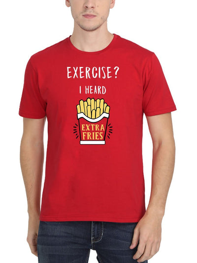 Exercise I Heard Extra Fries Men's Red Round Neck T-Shirt - Crazy Punch