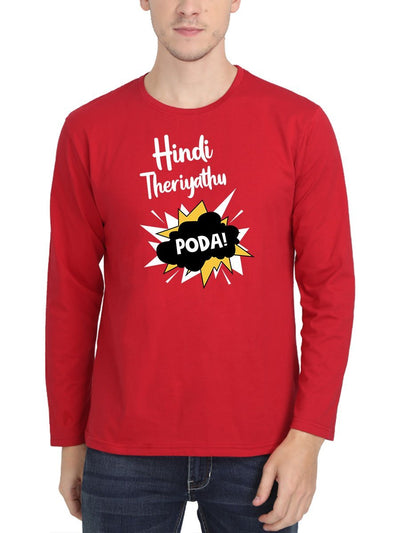 Hindi Theriyathu Poda Men's Red Full Sleeve Tamil Round Neck T-Shirt - Crazy Punch