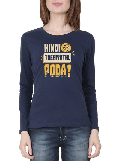 Hindi Theriyathu Poda Women's Navy Blue Full Sleeve Tamil Round Neck T-Shirt - Crazy Punch