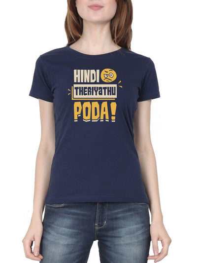 Hindi Theriyathu Poda Women's Navy Blue Tamil Round Neck T-Shirt - Crazy Punch