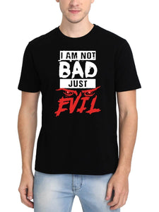 I Am Not Bad Just Evil Men's Black Round Neck T-Shirt - Crazy Punch