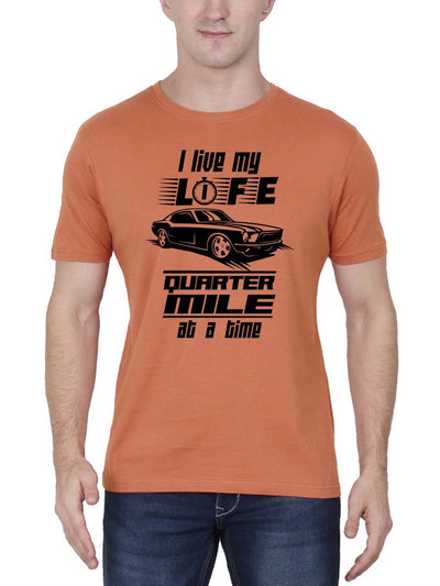 I Live My Life Quarter Mile At A Time - The Fast And The Furious Men's Saffron Half Sleeve Round Neck T-Shirt - Crazy Punch