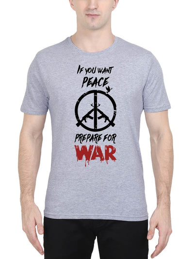 If You Want Peace Prepare For War - John Wick Men's Grey Melange Half Sleeve Round Neck T-Shirt - Crazy Punch