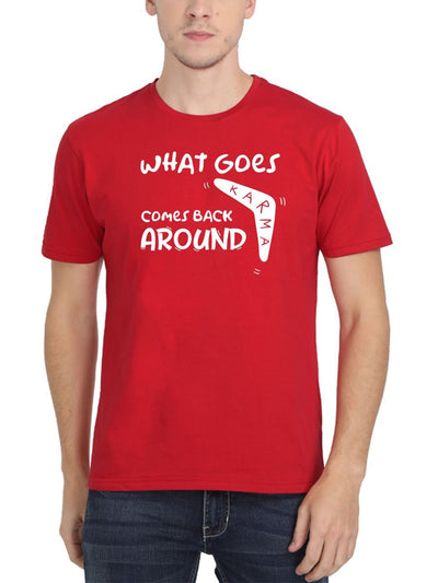 Karma What Goes Comes Back Around Men's Red Round Neck T-Shirt - Crazy Punch