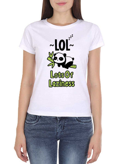 LOL - Lots Of Laziness Women's White Half Sleeve Round Neck T-Shirt - Crazy Punch