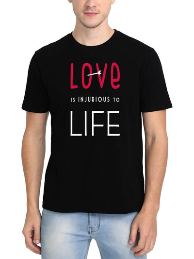 Love Is Injurious To Life Men's Black Round Neck T-Shirt - DrunkenMonk