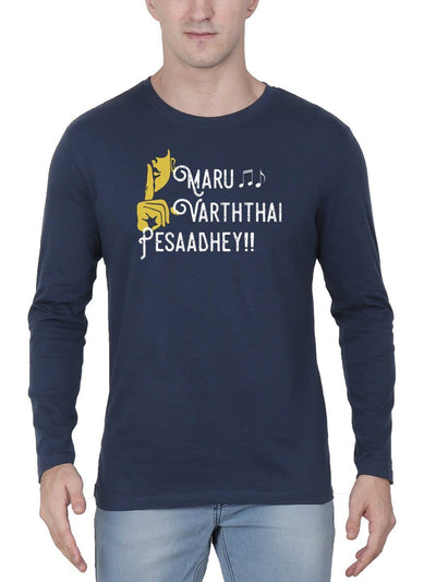 Maru Varthai Pesathey Men's Navy Blue Full Sleeve Tamil Movie Song Round Neck T-Shirt - Crazy Punch