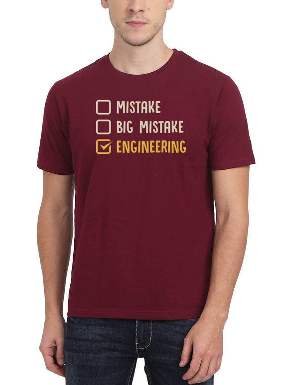 Mistake Big Mistake Engineering Men's Maroon Round Neck T-Shirt - Crazy Punch