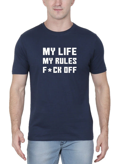 My Life My Rules F*ck Off Men's Navy Blue Round Neck T-Shirt - Crazy Punch