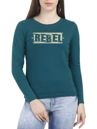 Rebel Women's Petrol Full Sleeve Round Neck T-Shirt - Crazy Punch
