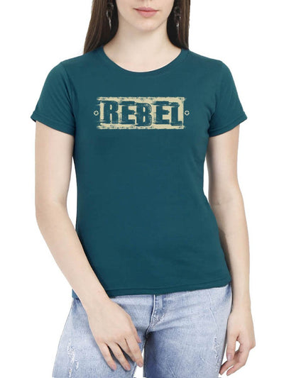 Rebel Women's Petrol Half Sleeve Round Neck T-Shirt - Crazy Punch