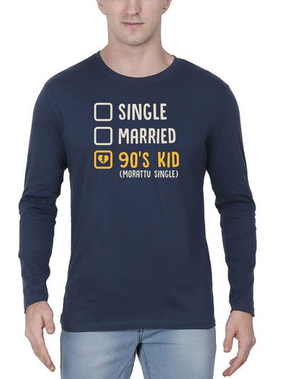 Single Married 90's Kid (Morattu Single) Men's Navy Blue Full Sleeve Tamil Round Neck T-Shirt - Crazy Punch