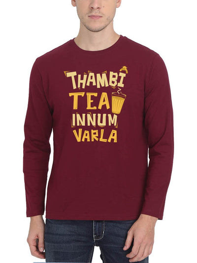 Thambi Tea Innum Varla Men's Maroon Full Sleeve Tamil Movie Round Neck T-Shirt - Crazy Punch
