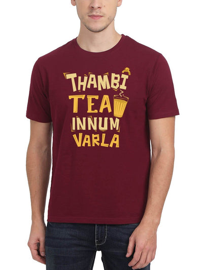 Thambi Tea Innum Varla Men's Maroon Half Sleeve Tamil Movie Round Neck T-Shirt - Crazy Punch