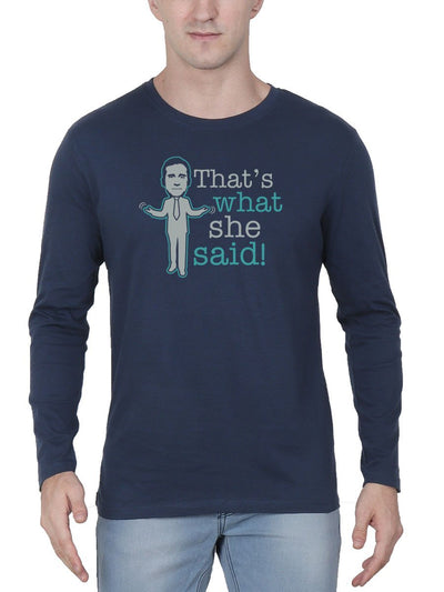That's What She Said - The Office Men's Navy Blue Full Sleeve Round Neck T-Shirt - Crazy Punch