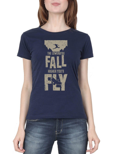 The Lower You Fall Higher You'll Fly - Fight Club Women's Navy Blue Half Sleeve Round Neck T-Shirt - Crazy Punch