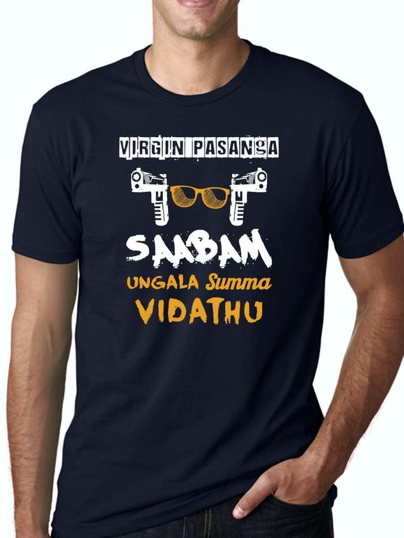 Virgin Pasanga Saabam Ungala Summa Vidathu Men's Navy Blue Half Sleeve Tamil Movie Round Neck T-Shirt - Crazy Punch
