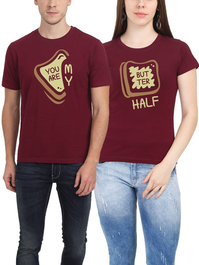 You Are My Butter Half Maroon Half Sleeve Couple Round Neck T-Shirt - Crazy Punch