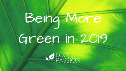 Be more green, eco passion