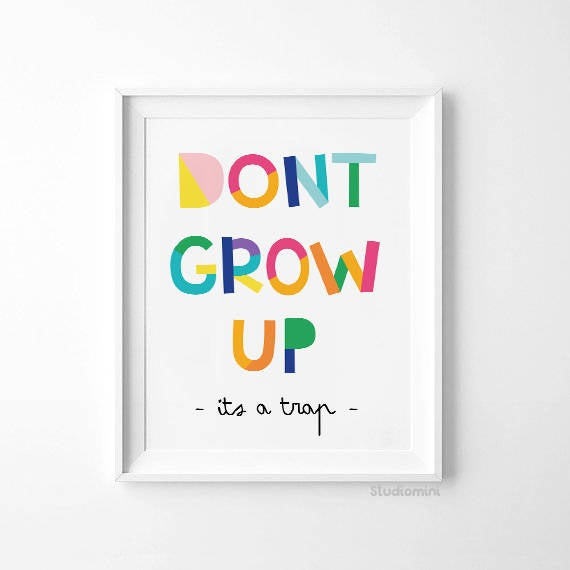 Don't Grow Up Wall Art Print - toybox.ae