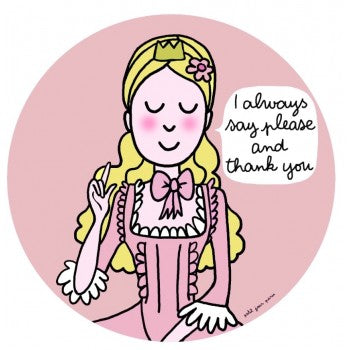 "Petit Jour Paris plate princess ""I always say please and thank you"""