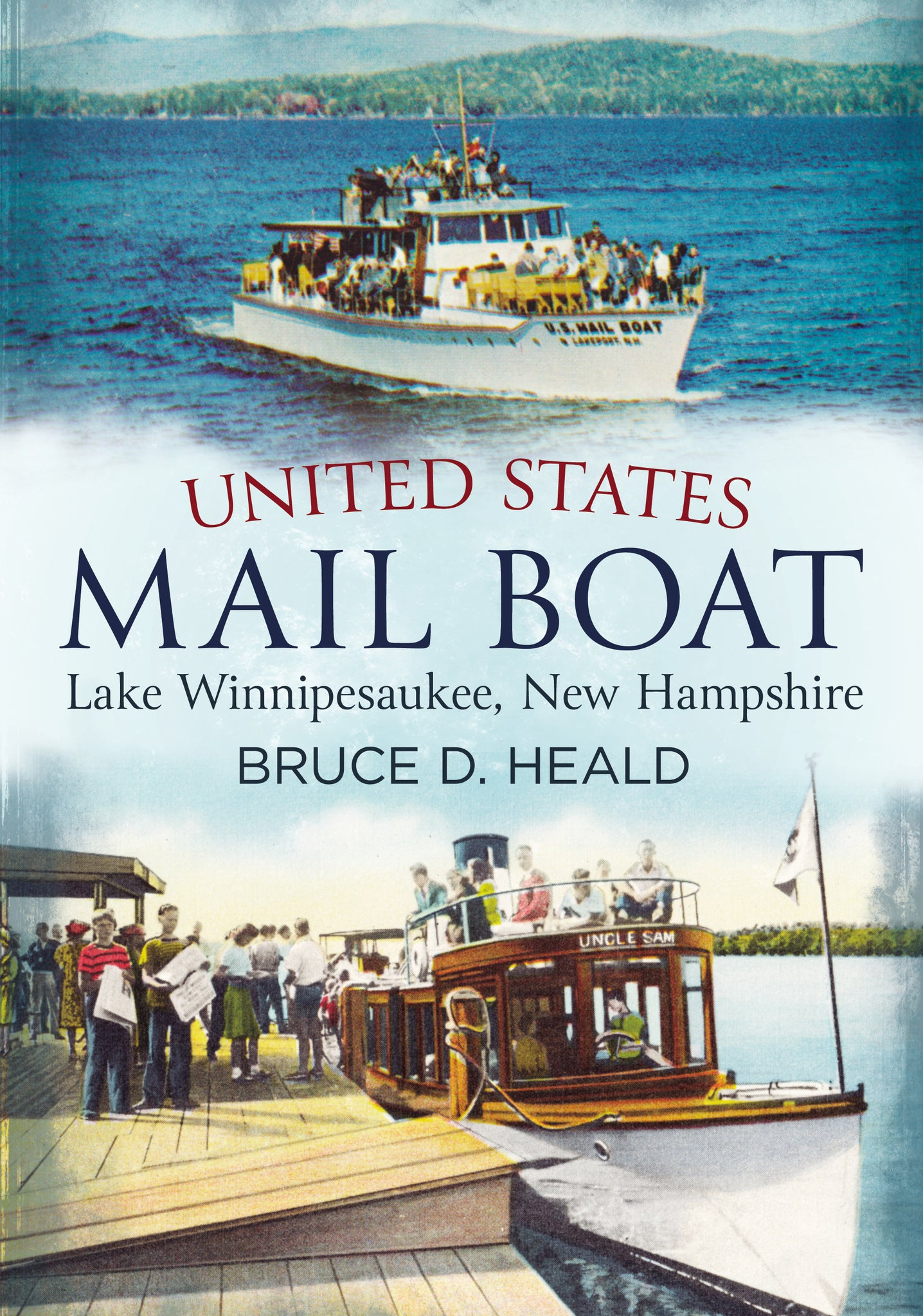 United States Mail Boat: Lake Winnipesaukee, NH