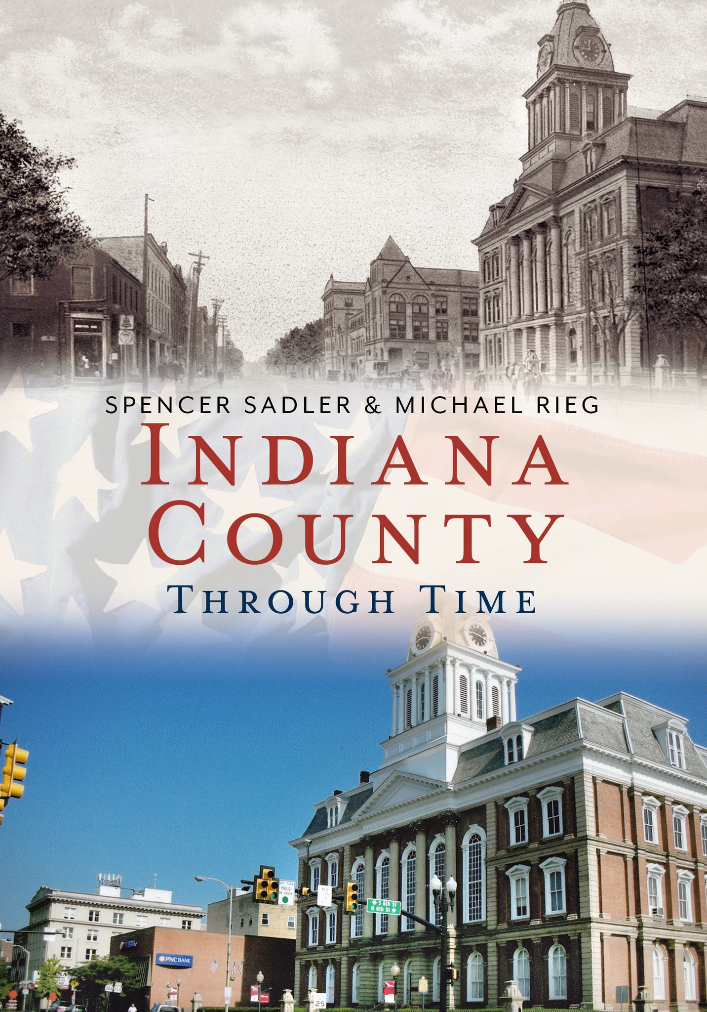 Indiana County Through Time