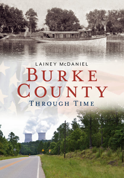 Burke County Through Time - available from America Through Time