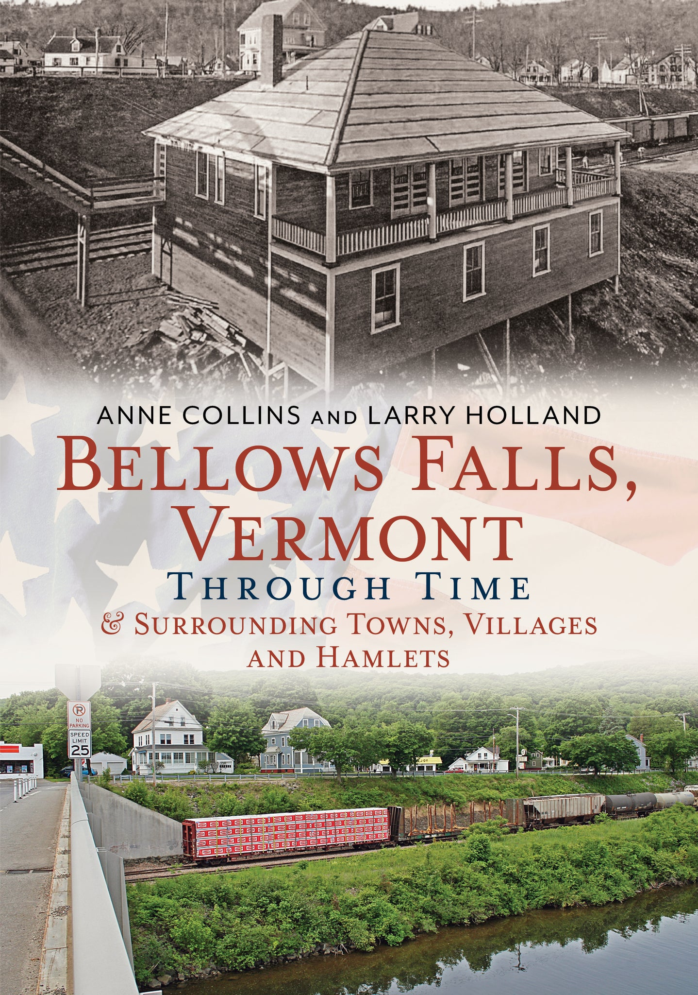 Bellows Falls, Vermont Through Time & Surrounding Towns, Villages and Hamlets - published by Americat Through Time