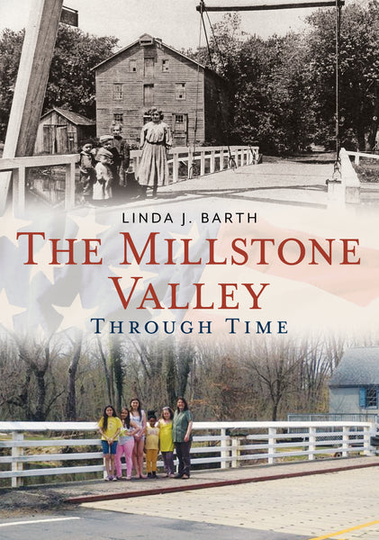 The Millstone Valley Through Time