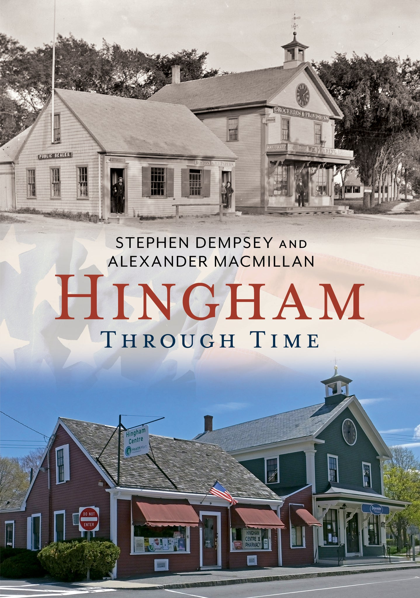 Hingham Through Time