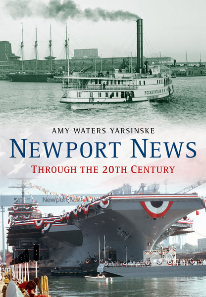 Newport News Through the 20th Century