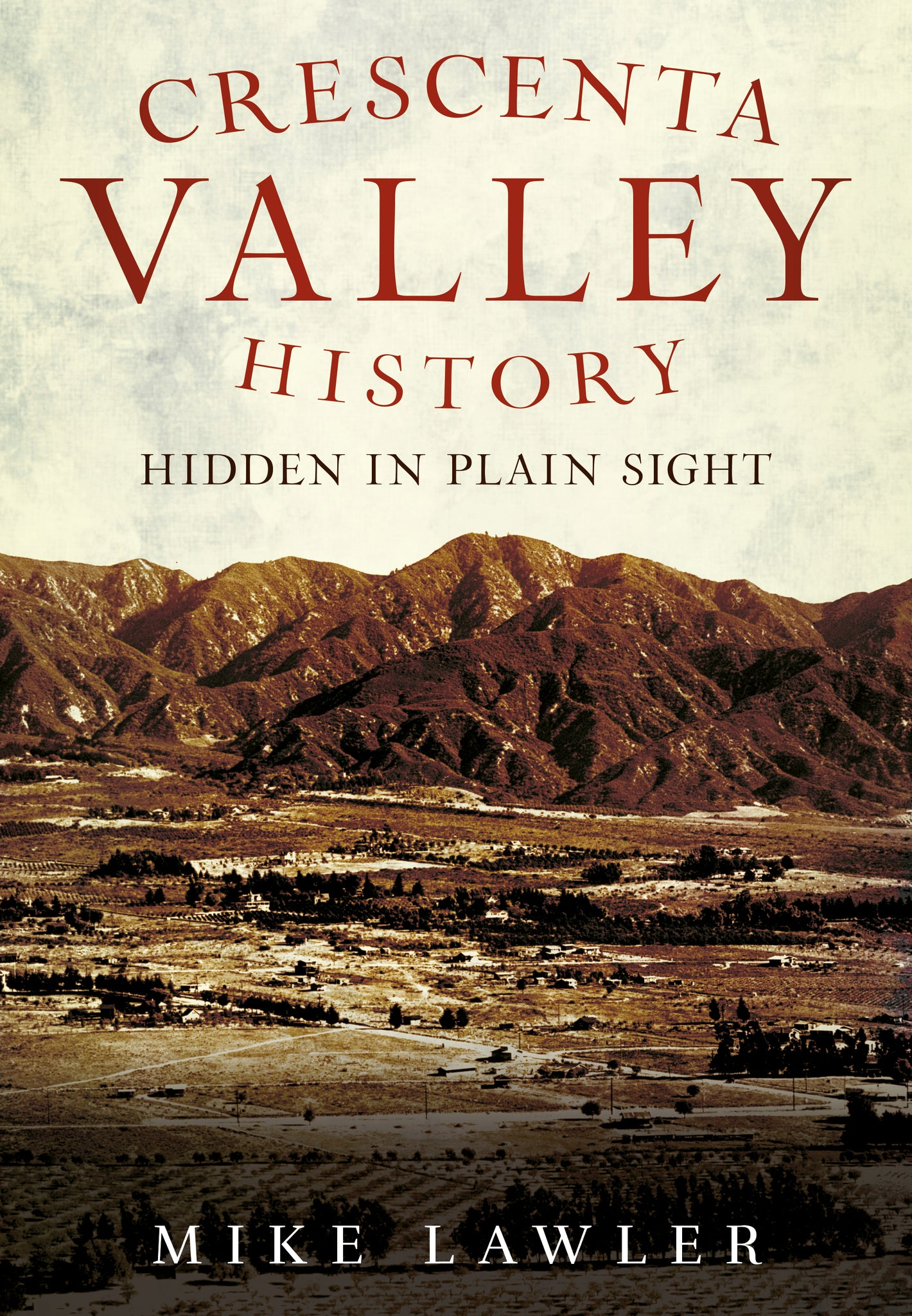 Crescenta Valley History - published by America Through Time