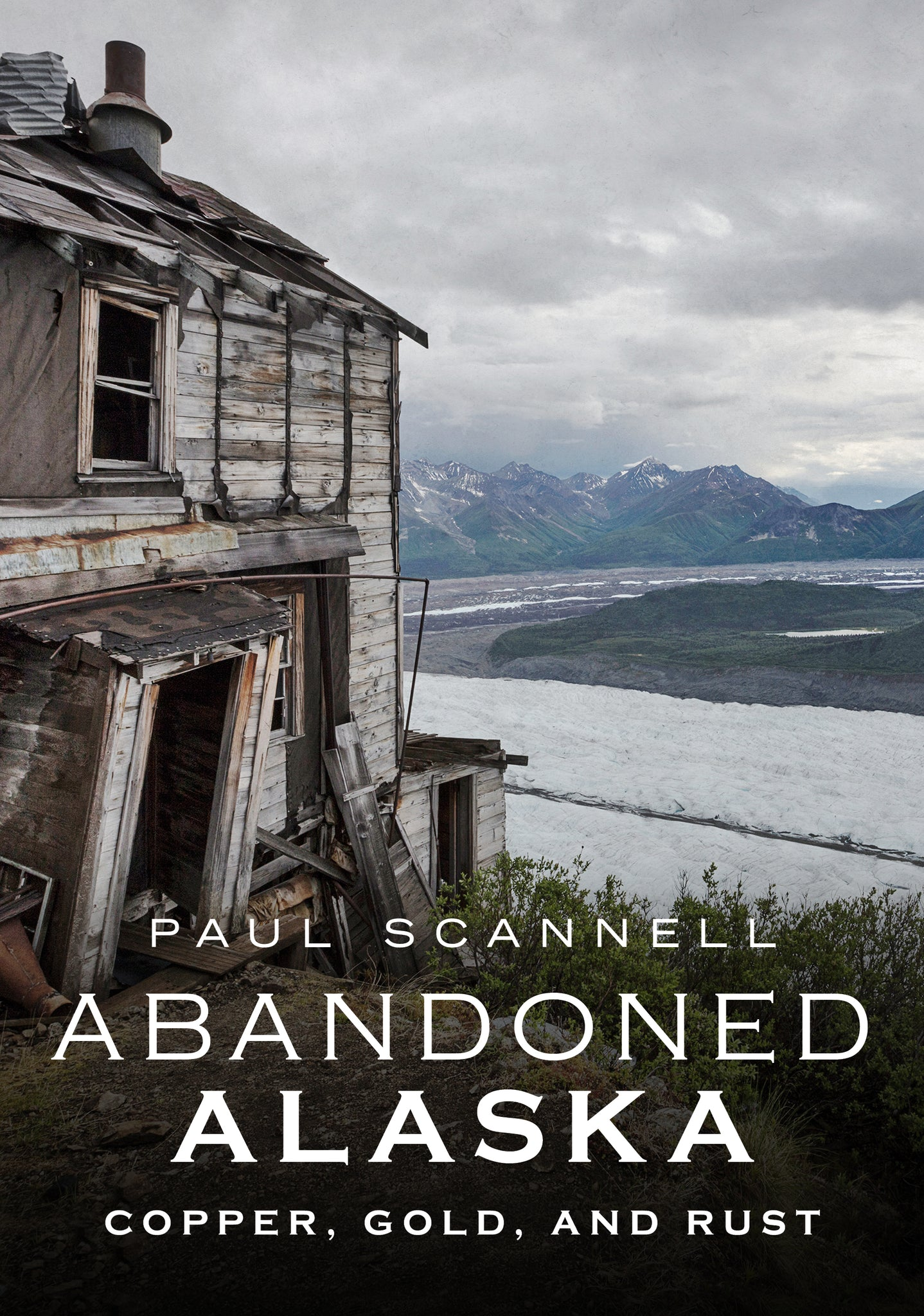 Abandoned Alaska: Copper, Gold, and Rust