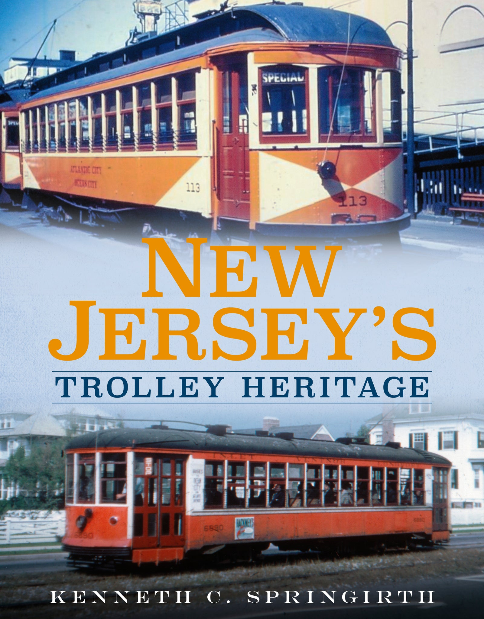 New Jersey's Trolley Heritage - available now from Fonthill Media