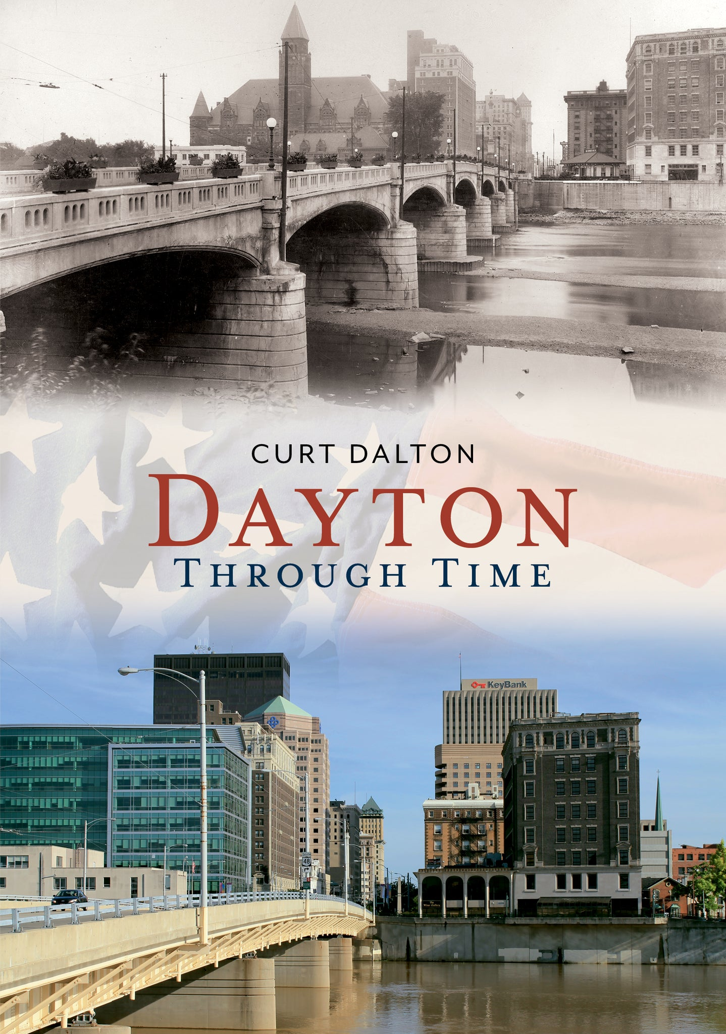 Dayton Through Time - published by America Through Time