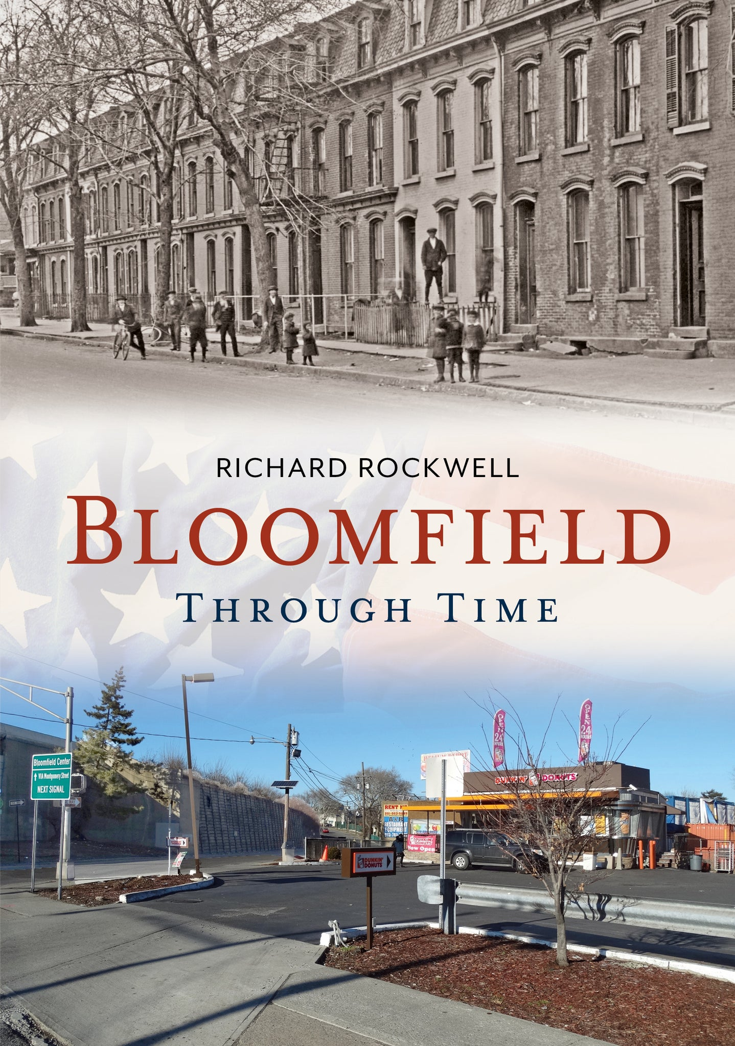 Bloomfield Through Time - published by America Through Time
