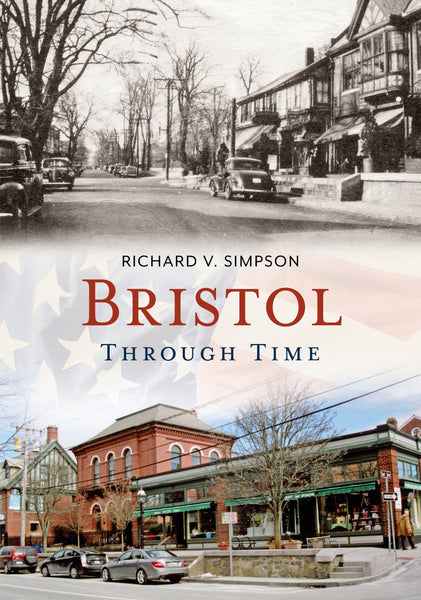 Bristol Through Time - available now from America Through Time