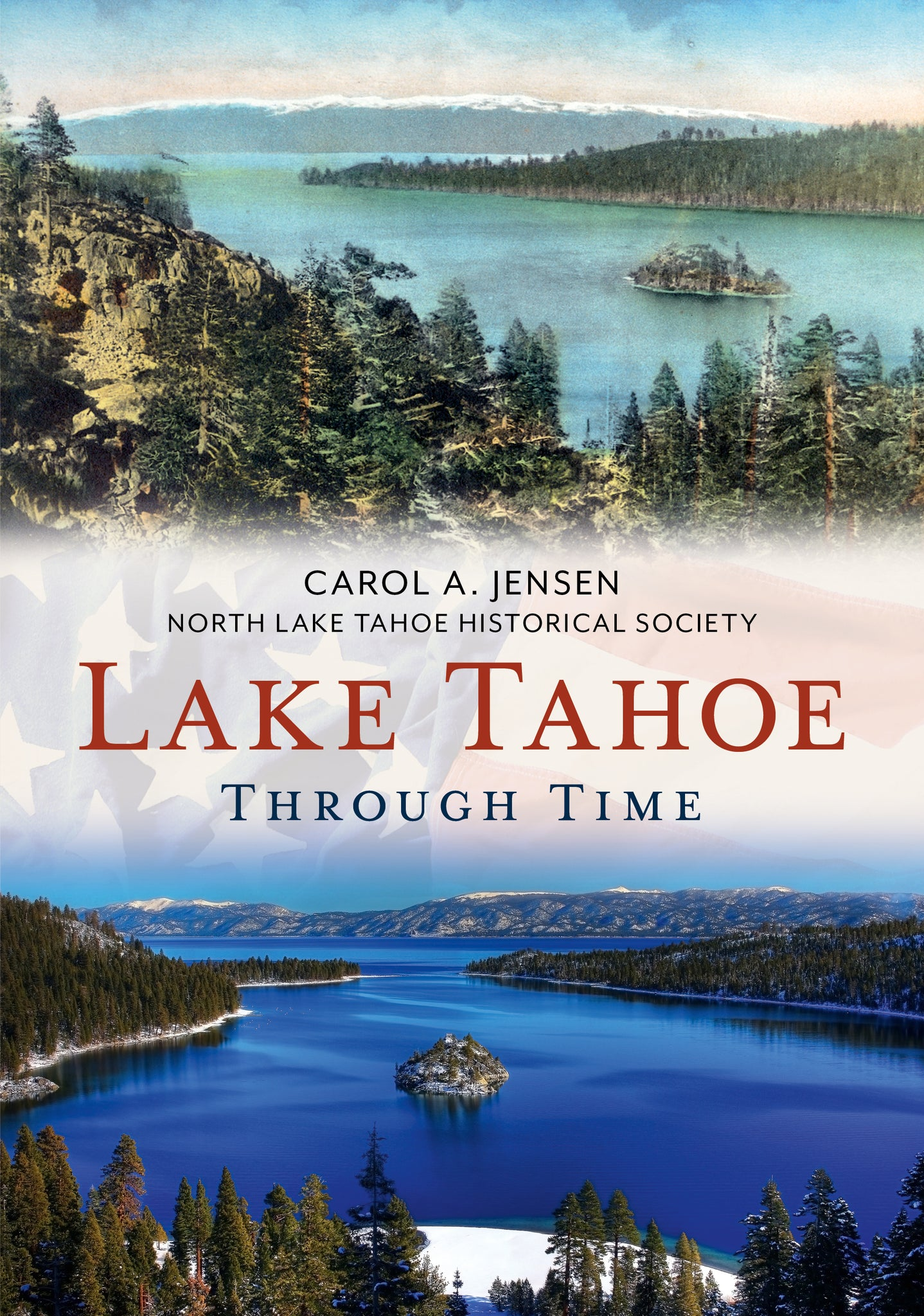 Lake Tahoe Through Time