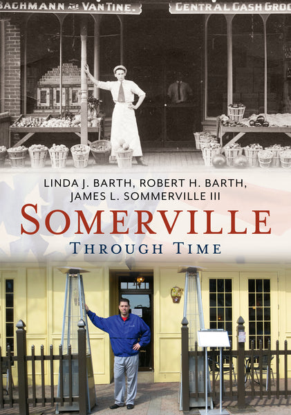 Somerville Through Time