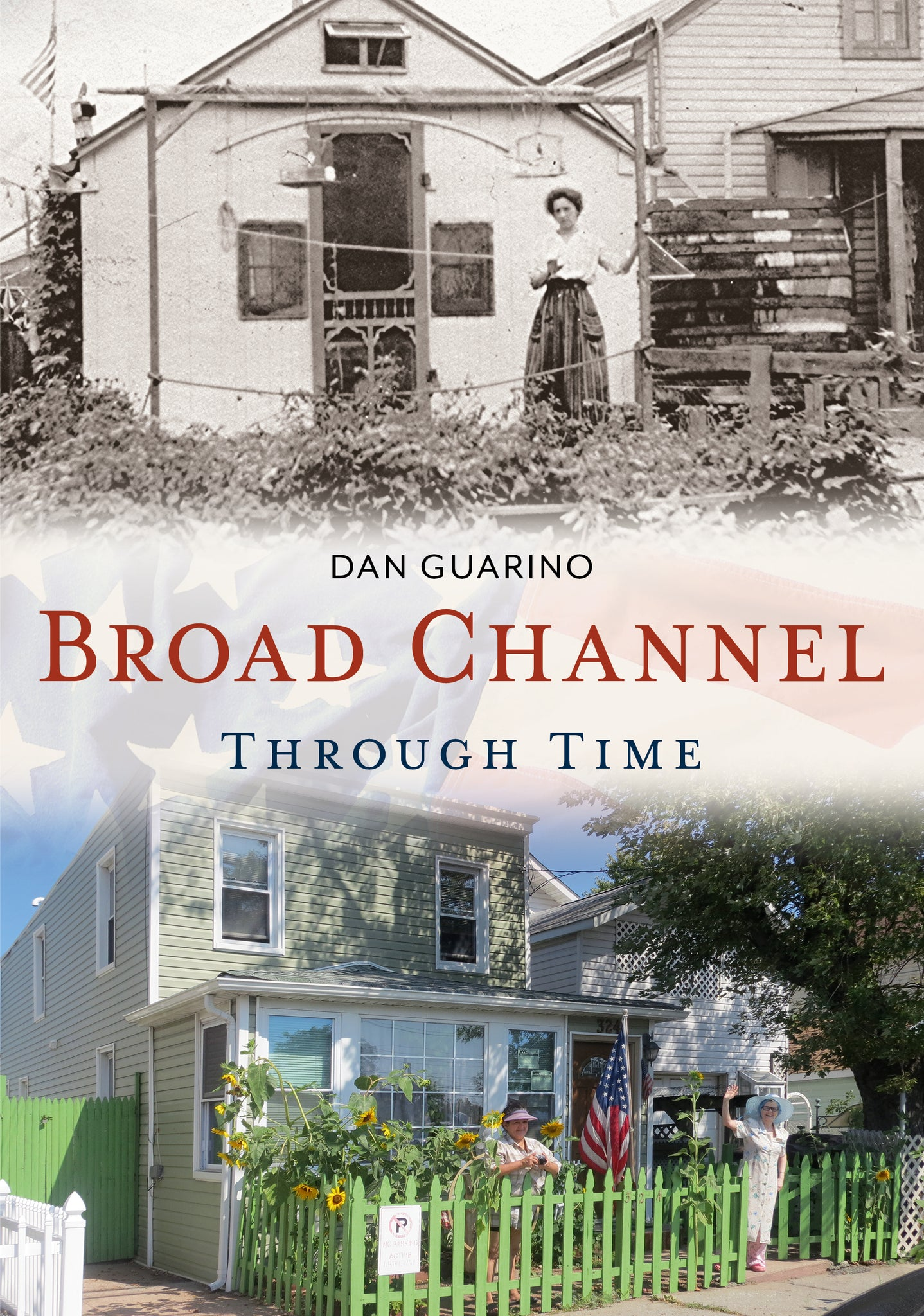 Broad Channel Through Time - published by America Through Time