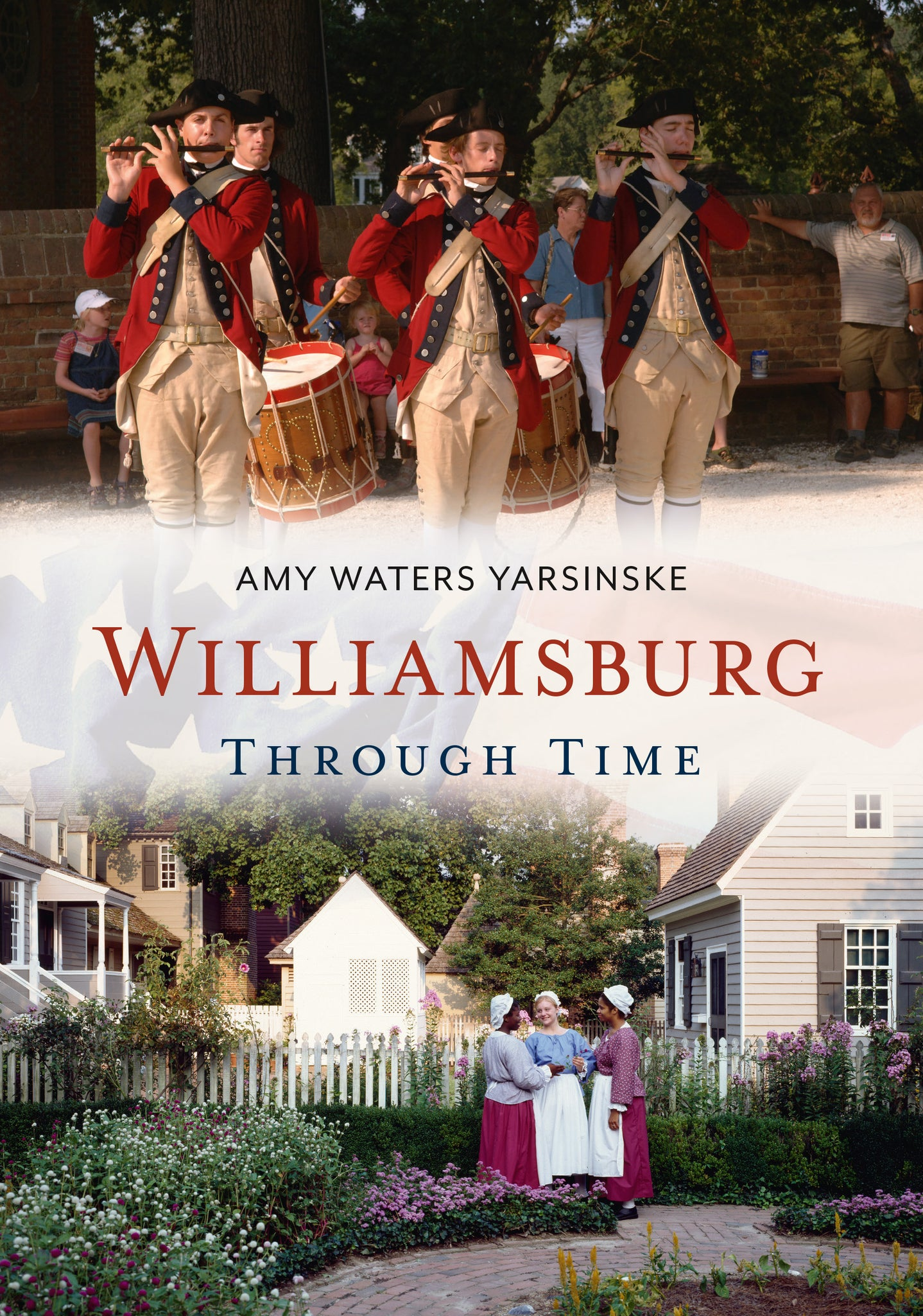 Williamsburg Through Time
