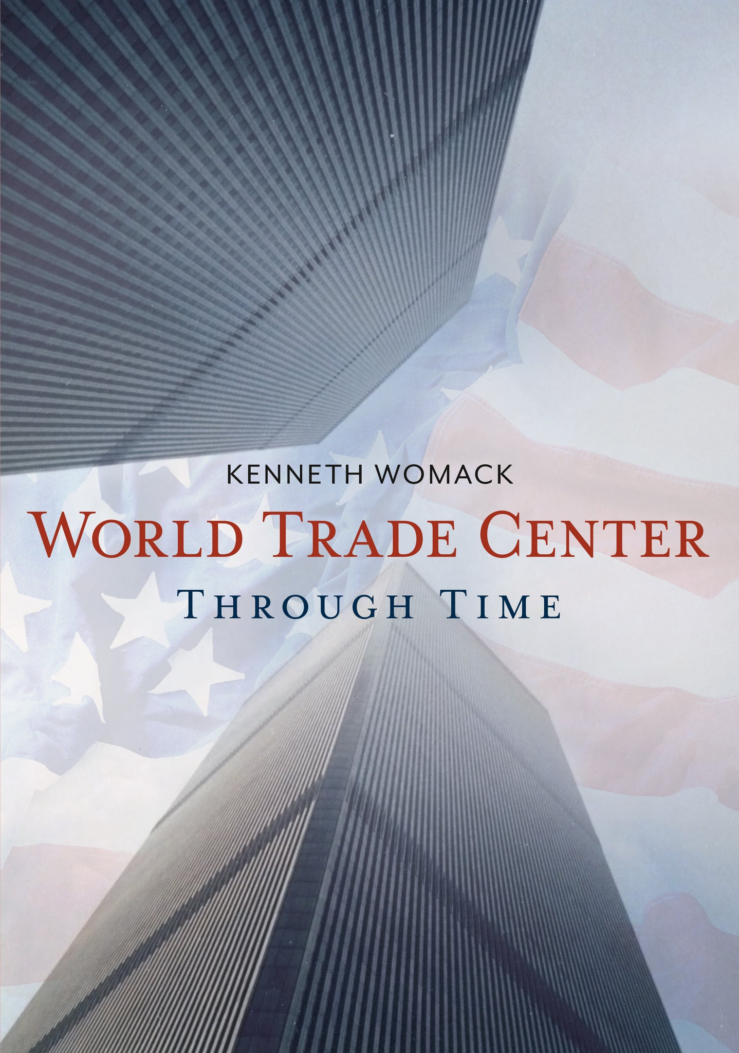 World Trade Center Through Time