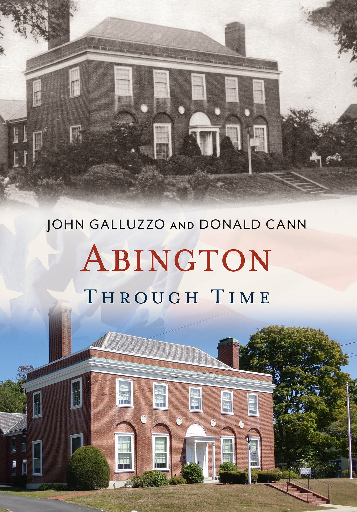 Abington Through Time - available now from America Through Time