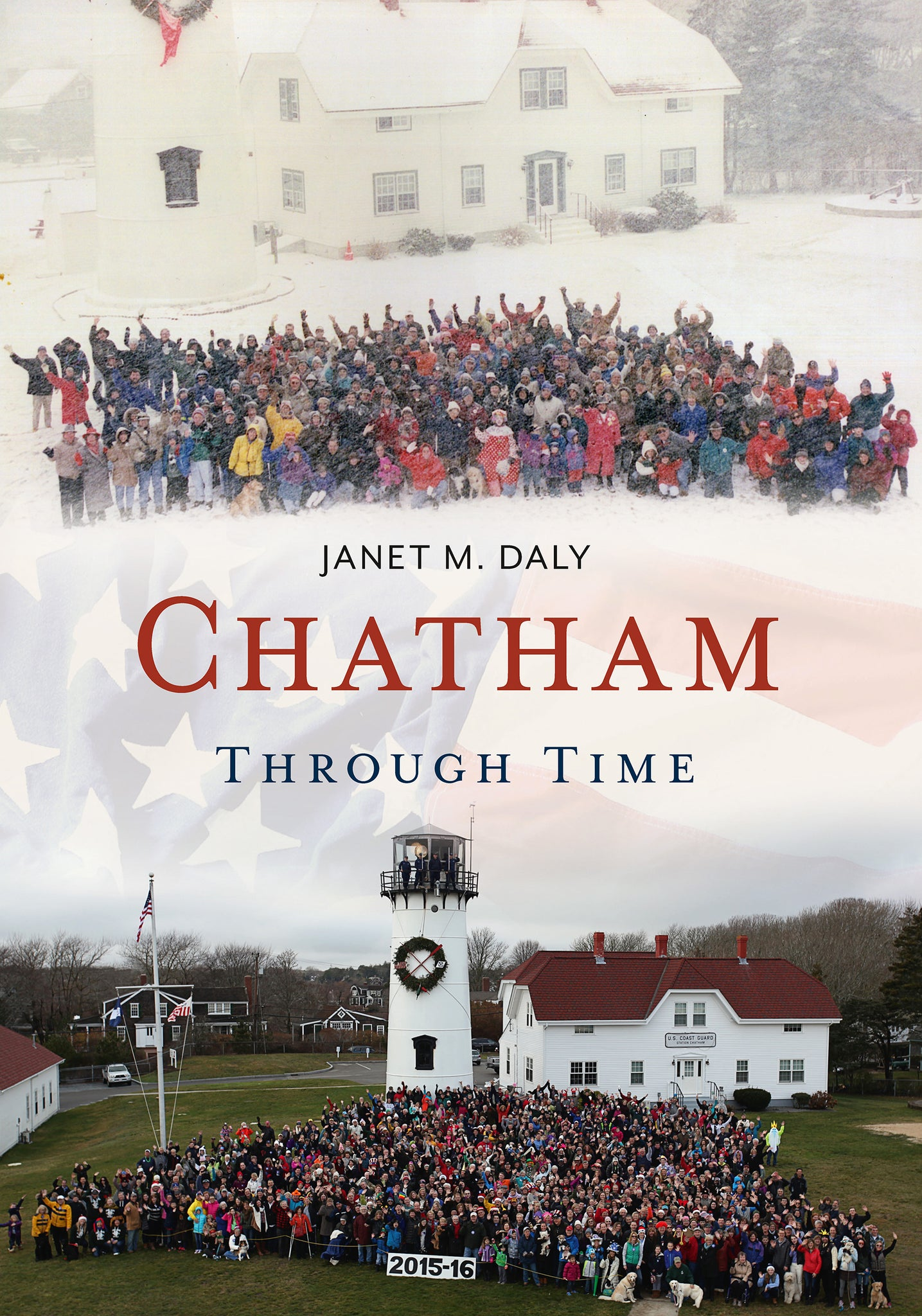 Chatham Through Time - published by America Through Time