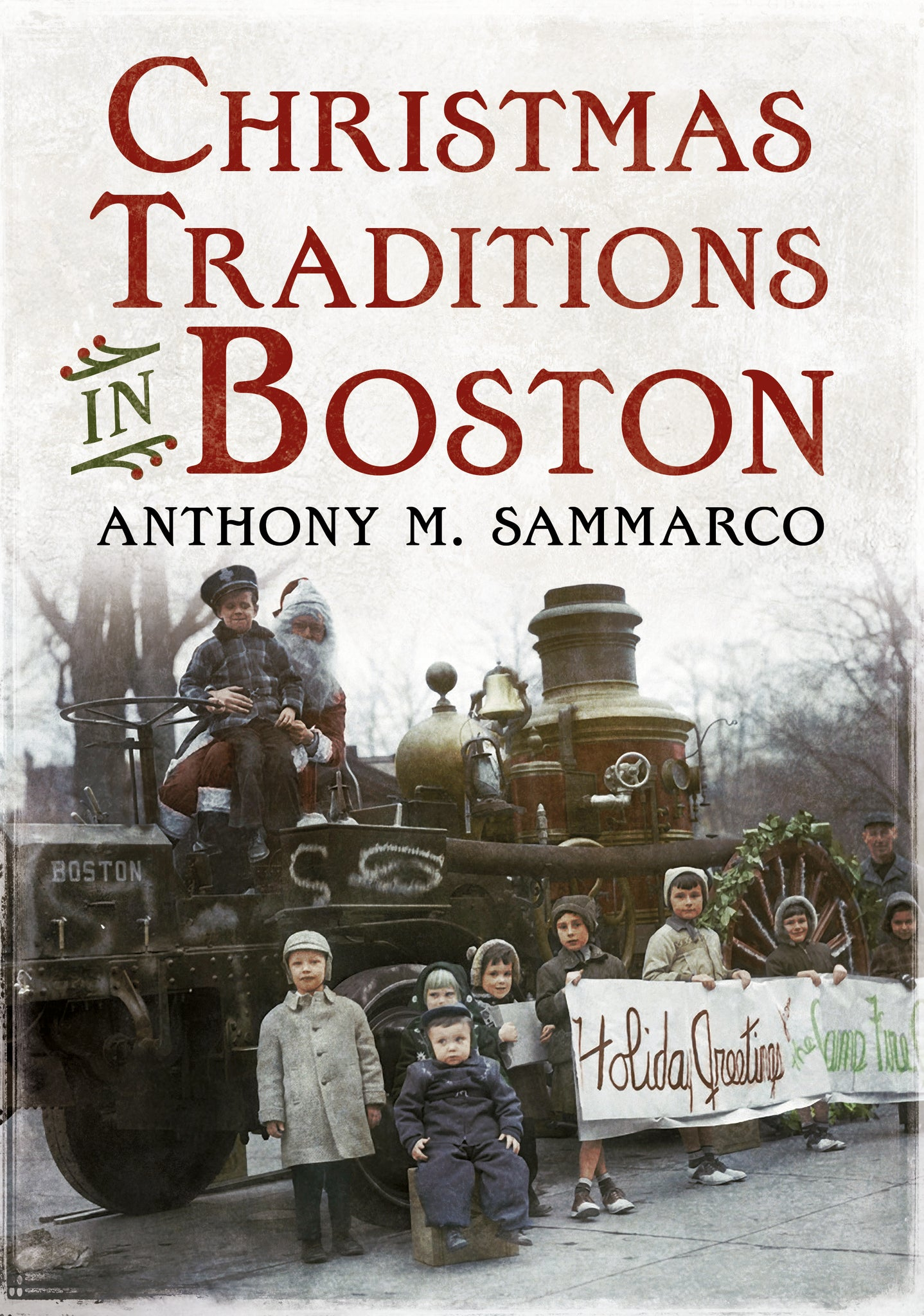 Christmas Traditions in Boston - published by America Through Time