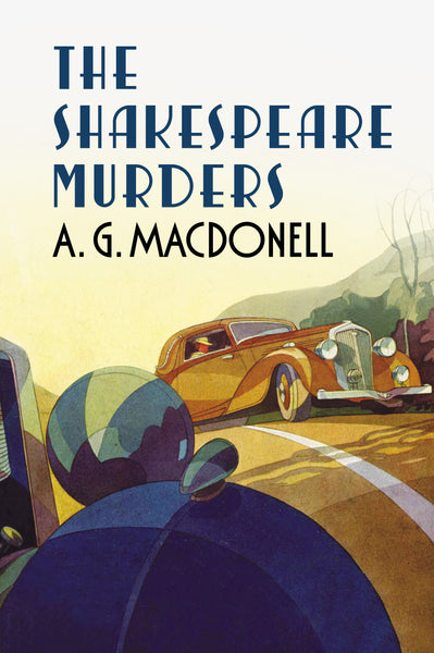 The Shakespeare Murders - A. G. Macdonell