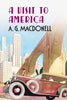 A Visit to America - available now from Fonthill Media